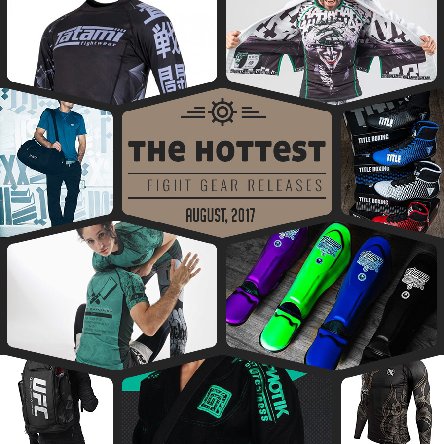Hottest Fight Gear Releases August