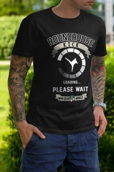Roundhouse Kick Loading Please Wait T-shirts