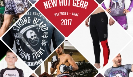 New Hottest Fight Gear Releases for June 2017